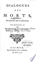 Dialogues des morts  traduit de l anglais par Monsieur Joncourt