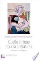Quelle éthique pour la littérature?