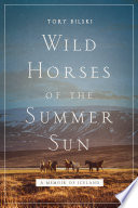 Wild Horses of the Summer Sun Book PDF