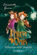 Il segreto delle gemelle  Fairy Oak