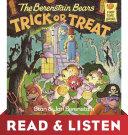 The Berenstain Bears Trick or Treat  Berenstain Bears   Read   Listen Edition