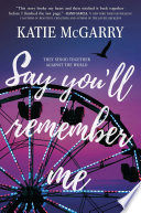 Say You Ll Remember Me book