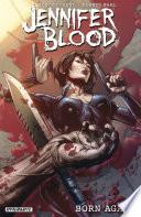 Jennifer Blood: Born Again : blood returns to declare a new war...