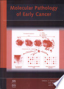 Molecular Pathology Of Early Cancer book