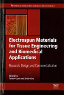 Electrospun Materials for Tissue Engineering and Biomedical Applications