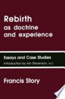 Rebirth As Doctrine And Experience