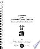 Amazake and Amazake Frozen Desserts