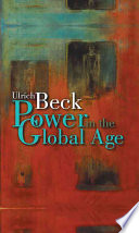 Power in the Global Age Social Thinkers Throws Light On