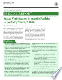 Sexual Victimization in Juvenile Facilities Reported by Youth  2008 2009