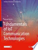 Fundamentals Of Iot Communication Technologies