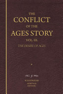 download ebook the conflict of the ages story, vol. 3. the desire of ages—illustrated pdf epub