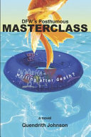 Dfw s Posthumous Masterclass