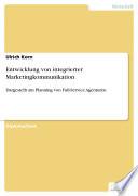 Entwicklung von integrierter Marketingkommunikation