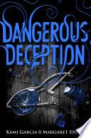 Dangerous Deception  Dangerous Creatures Book 2