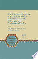 The Chemical Industry in Europe, 1850–1914