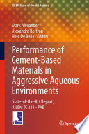 Performance of Cement Based Materials in Aggressive Aqueous Environments