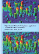 Digital Elevation Model Technologies and Applications
