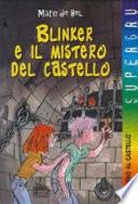 Blinker e il mistero del castello