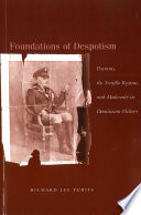 Foundations of Despotism