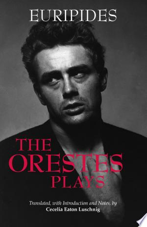 The Orestes Plays - ISBN:9781603849807