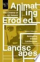 Animating Eroded Landscapes