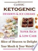 Classic Ketogenic Desserts Ice Creams