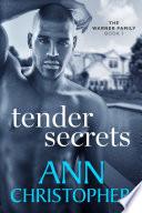 Tender Secrets
