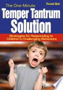 The One Minute Temper Tantrum Solution