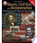 Slavery Civil War And Reconstruction Grades 6 12