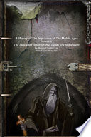 A History of The Inquisition of The Middle Ages  The Inquistion in the Several Lands of Christendom