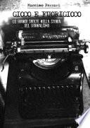 Gioco e fuorigioco  le grandi svolte nella storia del giornalismo