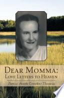 Dear Momma  Love Letters to Heaven