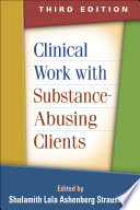 Clinical Work with Substance Abusing Clients  Third Edition