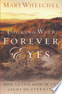 Looking with Forever Eyes