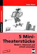 Fünf Mini-Theaterstücke