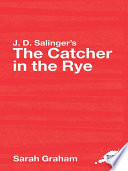 J D  Salinger s The Catcher in the Rye