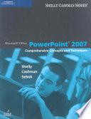 Microsoft Office PowerPoint 2007  Comprehensive Concepts and Techniques