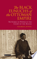Black Eunuchs of the Ottoman Empire