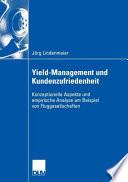 Yield-Management Und Kundenzufriedenheit
