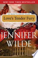 Love s Tender Fury