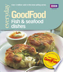 Good Food  Fish   Seafood Dishes