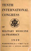 Book Tenth International Congress of Military Medicine and Pharmacy: Official reports