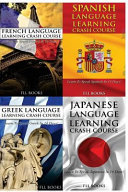 French Language Learning Crash Course   Spanish Language Learn   Greek Language Learning Crash Course   Japanese Language Learning Crash Course