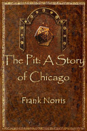 The Pit A Story Of Chicago book