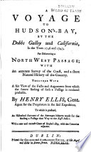 A Voyage To Hudson S Bay In The Years 1746 And 1747 Etc With A Map