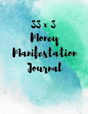 33 X 3 Money Manifestation Journal
