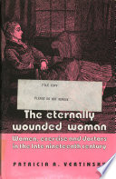The Eternally Wounded Woman