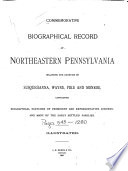 Commemorative Biographical Record of Northeastern Pennsylvania