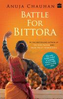 download ebook battle for bittora : the story of india\'s most passionate loksabha ontest pdf epub
