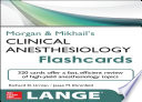 Morgan and Mikhail s Clinical Anesthesiology Flashcards